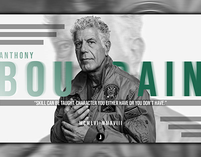 Anthony Bourdain | Never Forgotten