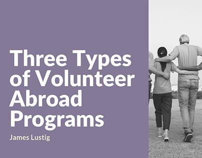 James Lustig | Three Types of Volunteer Abroad Programs