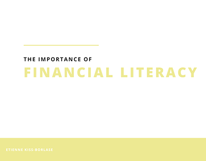 Etienne Kiss-Borlase | Importance of Financial Literacy