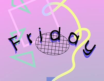 Week - It's *Friday*