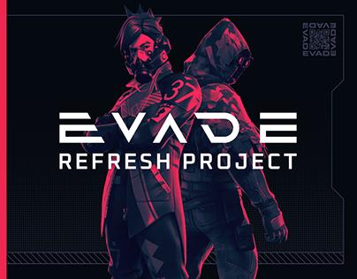 EVADE Refresh