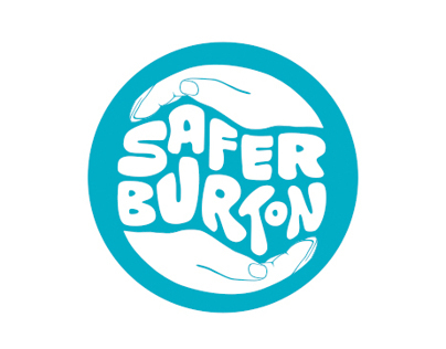 Safer Burton Campaign