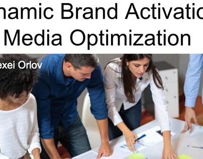 Dynamic Brand Activation: Media Optimization