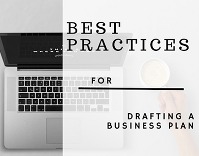 Best Practices for Drafting a Business Plan