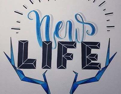 New Life / Handlettering / Composition pour un client