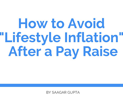 How to Avoid Lifestyle Inflation After a Pay Raise