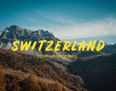 switzerland - travel photography