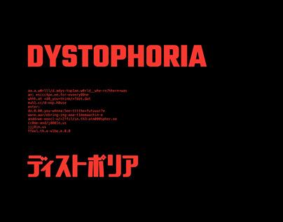 DYSTOPHORIA