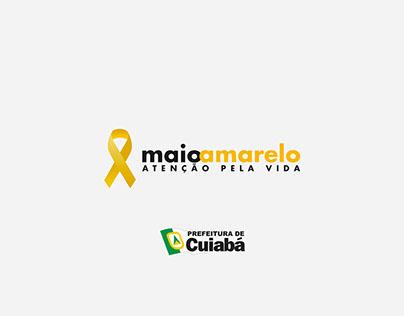 CAMPANHA   Maio Amarelo - Prefeitura de Cuiabá