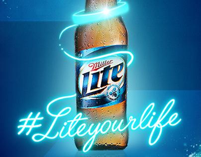Miller Lite - #Liteyourlife