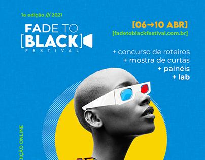 Fade to Black Festival