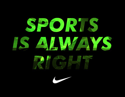 Nike - Sports Is Always Right