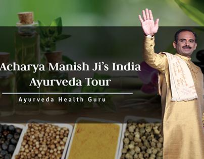 Acharya Manish Ji's India Ayurveda Tour