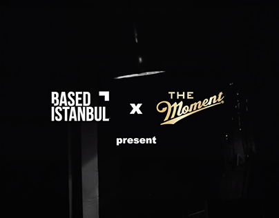 Based İstanbul x The Moment: Exceptional Night Stories