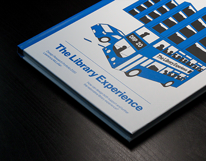 The Library Experience: Graphic Design Dissertation
