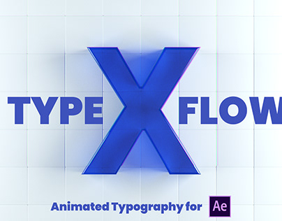 X-Type Flow | Adobe After Effects