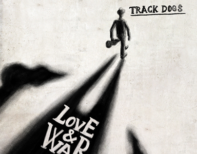 "Track Dogs ""Love & War"" Video Clip"