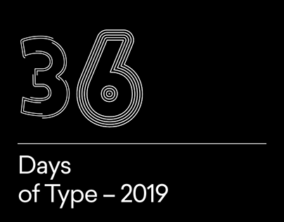 36 Days of Type – 2019