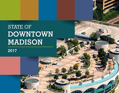 Downtown Madison, Inc. State of Downtown Report
