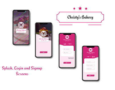 Christy's Bakery (Splash, Login and Signup Screens)