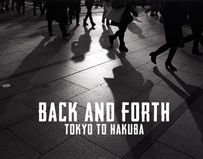 Tokyo to Hakuba - Back and Forth