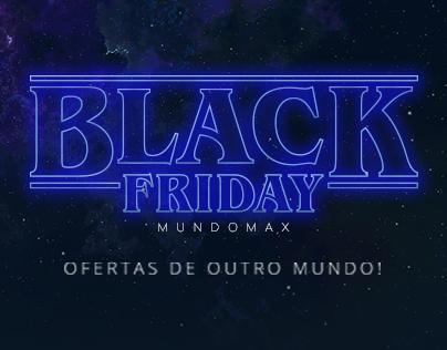 Campanha Black Friday Mundomax