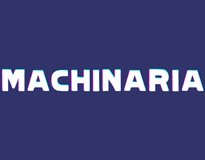 MACHINARIA *IP Concept*