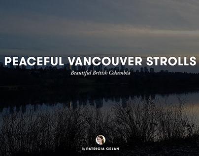 Peaceful Vancouver Strolls