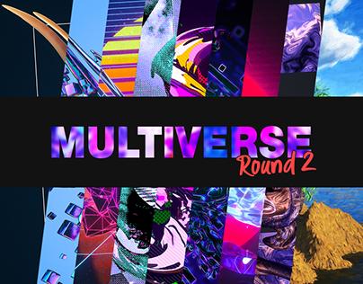 Multiverse - Round 2