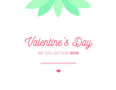 Valentine's Day // GIFs // Collective project