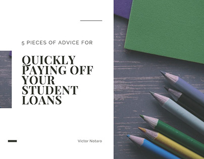 Quickly Paying Off Your Student Loans | Victor Notaro