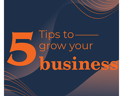 5 Tips to grow your Business