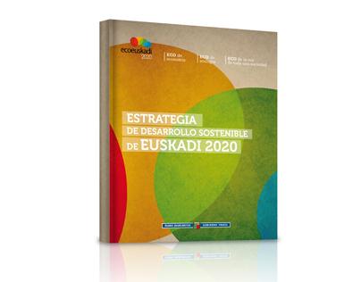 ESTRATEGIA DE DESARROLLO SOSTENIBLE DE EUSKADI 2020