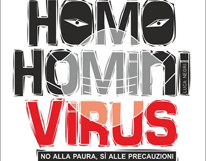 Homo homini virus