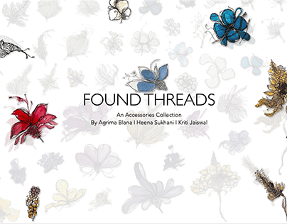 Found Threads l An Accessory Design Collection