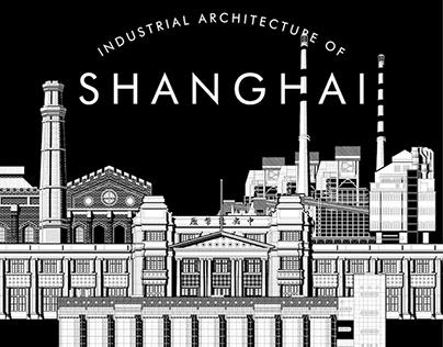My Favorite Shanghai Industrial Buildings