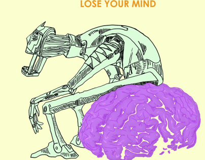 Lose Your Mind EP - Produced, Written, Performed