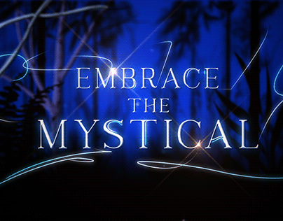 Embrace the Mystical