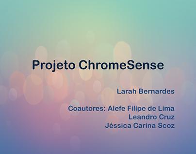 ChromeSense