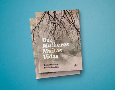 Book Design / 10 Mulheres Muitas Vidas