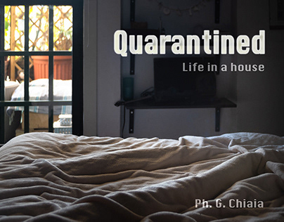 Quarantined - Life in a house