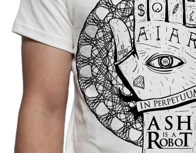 Ash is a Robot T-Shirts Artwork