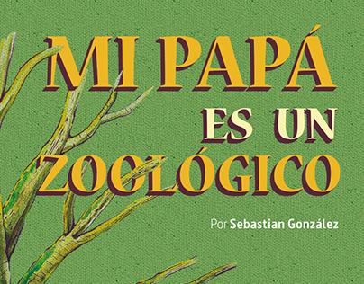 Mi papá es un zoológico - Libro álbum infantil