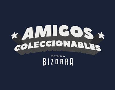 Birra Bizarra - Amigos Coleccionables