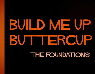 "Motion Graphics: ""Build Me Up Buttercup"" Lyric Video"
