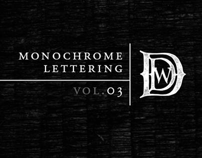 Monochrome Lettering: Vol. III