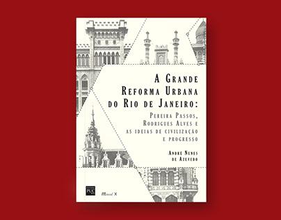 Book cover - A Grande Reforma Urbana do Rio de Janeiro