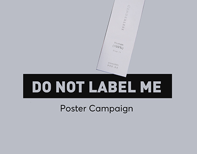 Do Not Label Me / Posters
