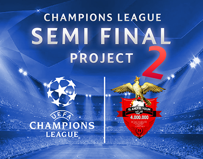 CHAMPIONS LAGUE - SEMI FINAL 2 PROJECT