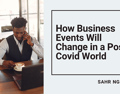 How Business Will Change Post-Covid - Blog Header
